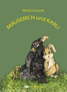 Mäuserich und Karli